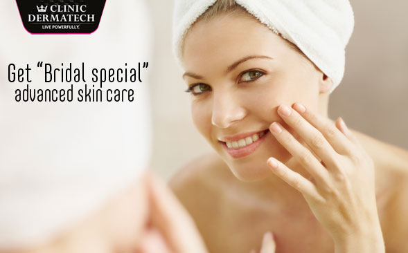 "Get ""Bridal special"" Advanced Skin Care"